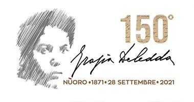 150mo anniversario dalla nascita di Grazia Deledda - 1871-2021